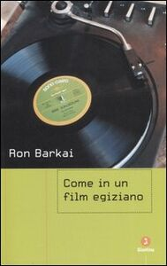 Come in un film egiziano