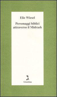 Personaggi biblici attraverso il Midrash
