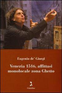 Venezia 1516, affittasi monolocale zona ghetto. Con DVD
