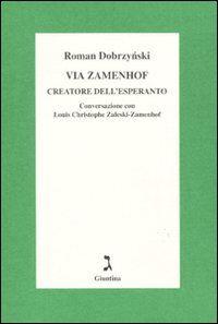 Via Zamenhof. Creatore dell'esperanto