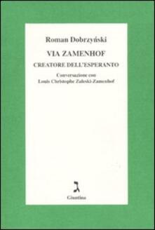 Museomemoriaeaccoglienza.it Via Zamenhof. Creatore dell'esperanto Image