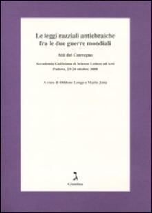Equilibrifestival.it Le leggi razziali antiebraiche fra le due guerre mondiali. Atti del Convegno (Padova, 23-24 ottobre 2008) Image