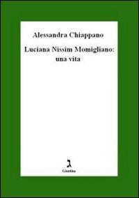 Luciana Nissim Momigliano. Una vita