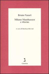Milano-Mauthausen e ritorno