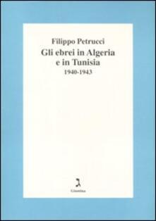 Gli ebrei in Algeria e Tunisia 1940-1943.pdf