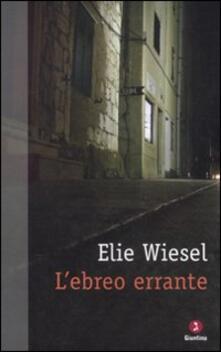L' ebreo errante - Elie Wiesel - copertina