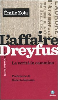 L' affaire Dreyfus. La verità in cammino