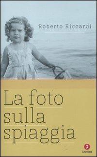La La foto sulla spiaggia - Riccardi Roberto - wuz.it
