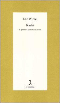 Rashi. Il grande commentatore