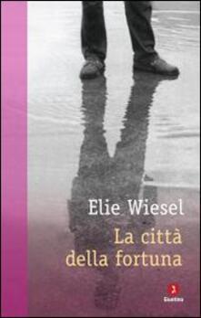 La città della fortuna - Elie Wiesel - copertina