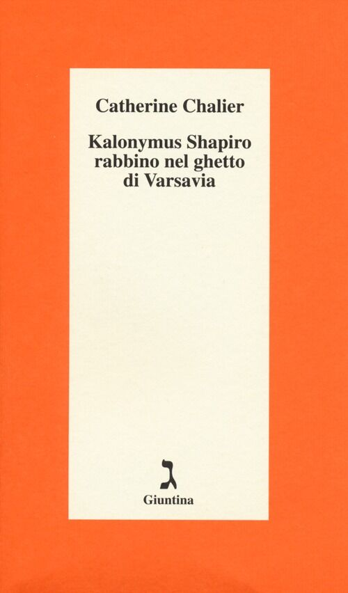 Kalonymus Shapiro rabbino nel ghetto di Varsavia