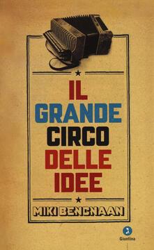 Il grande circo delle idee - Miki Bencnaan - copertina