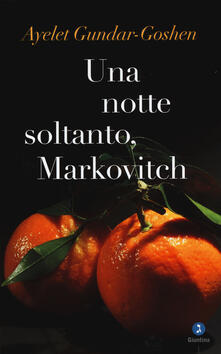 Una notte soltanto, Markovitch - Ayelet Gundar-Goshen - copertina