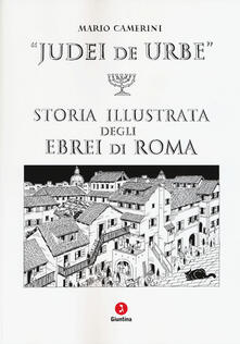 Charun.it Judei de urbe. Storia illustrata degli ebrei di Roma Image