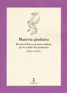 Warholgenova.it Materia giudaica. Rivista dell'Associazione italiana per lo studio del giudaismo (2014) vol. 1-2 Image