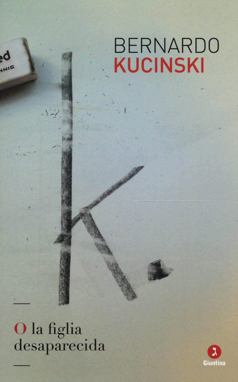 K. O la figlia desaparecida