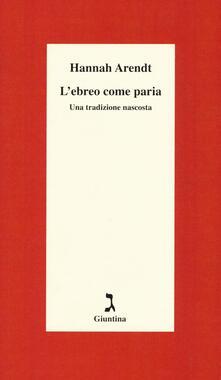 L ebreo come paria. Una tradizione nascosta. Ediz. integrale.pdf