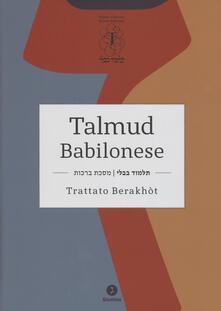 Capturtokyoedition.it Talmud babilonese. Trattato Berakhòt. Testo ebraico a fronte Image