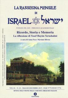 La rassegna mensile di Israel (2015). Vol. 81: riflessione di Yosef Hayim Yerushalmi, La..pdf