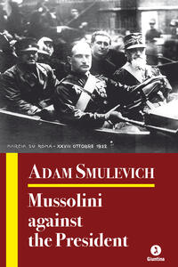 Mussolini against the President