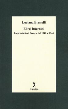 Ebrei internati. La provincia di Perugia dal 1940 al 1944.pdf