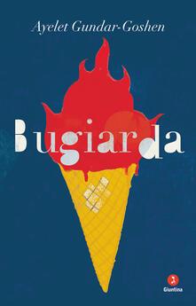 Bugiarda - Ayelet Gundar-Goshen - copertina