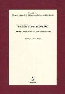 Listadelpopolo.it L' eredità di Salomone. La magia ebraica in Italia e nel Mediterraneo Image