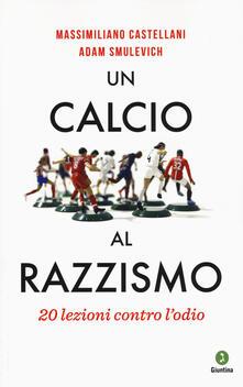 Un calcio al razzismo. 20 lezioni contro lodio.pdf