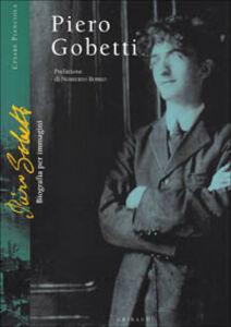 Piero Gobetti. Biografia per immagini