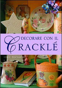 Decorare con il cracklé