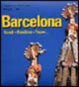 Barcelona. Gaudí, Ramblas, Tapas. Ediz. spagnola e inglese