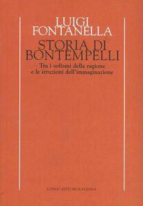 Storia di Bontempelli. Tra i sofismi della ragione e le irruzioni dell'immaginazione