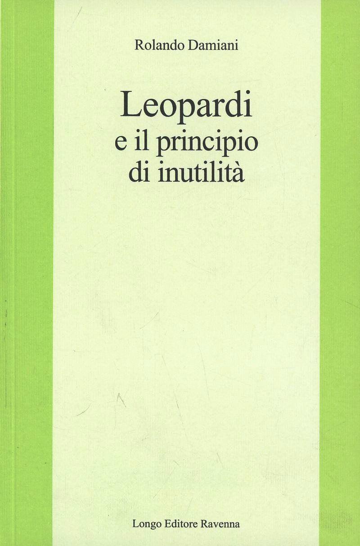 Leopardi e il principio di inutilità
