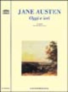 Jane Austen. Oggi e ieri