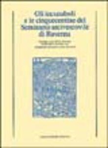 Gli incunaboli e le cinquecentine del Seminario arcivescovile di Ravenna