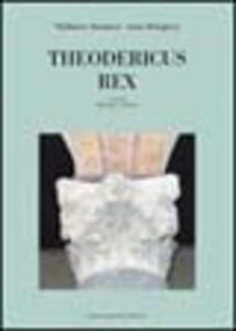Theodericus Rex