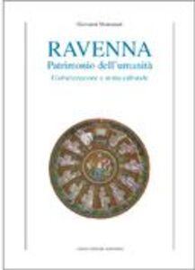 Ravenna patrimonio dell'umanità. Globalizzazione e storia culturale