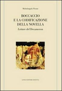 Boccaccio e la codificazione della novella. Letture del Decameron