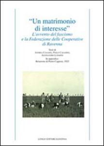 «Un matrimonio di interesse». L'avvento del fascismo e la federazione delle cooperative di Ravenna