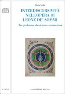 Interdiscorsività nell'opera di Leone De' Sommi. Tra giudaismo, classicismo e umanesimo