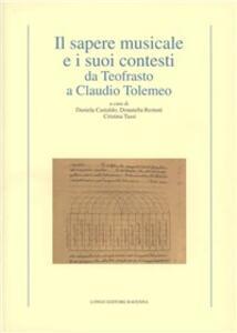Il sapere musicale e i suoi contesti da Teofrasto a Claudio Tolemeo