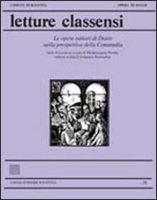 Letture classensi. Vol. 38: Le Opere minori di Dante nella prospettiva della Commedia. - copertina