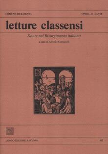 Letture classensi. Vol. 40: Dante nel Risorgimento italiano..pdf
