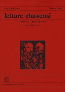 Letture classensi. Vol. 41: Dante e la lingua italiana. - copertina