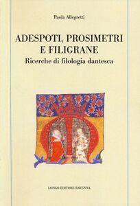 Adespoti, prosimetri e filigrane. Ricerche di filologia dantesca