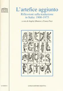 Antondemarirreguera.es L' artefice aggiunto. Riflessioni sulla traduzione in Italia 1900-1975 Image