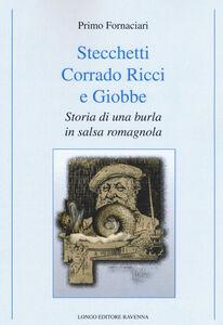 Stecchetti, Corrado Ricci e Giobbe. Storia di una burla in salsa romagnola