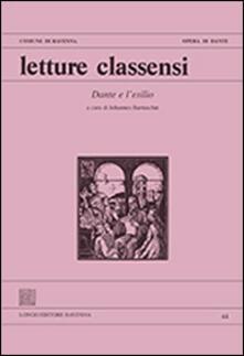 Letture classensi. Vol. 44: Dante e l'esilio. - copertina