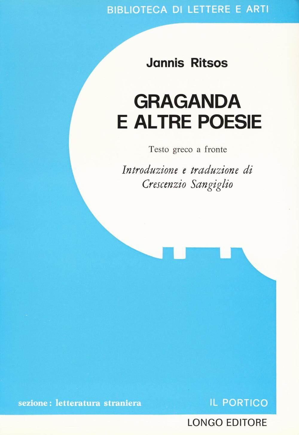 Graganda e altre poesie. Testo greco moderno a fronte