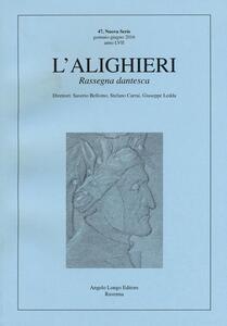 L' Alighieri. Rassegna dantesca. Vol. 47